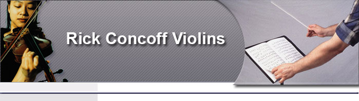 Violins, violin rentals in Santa Rosa, Sonoma County, musical acoustic string instruments, viola, cello, mandolin and string bass rentals and repairs for the San Francisco North Bay Area- Rick Concoff Violins